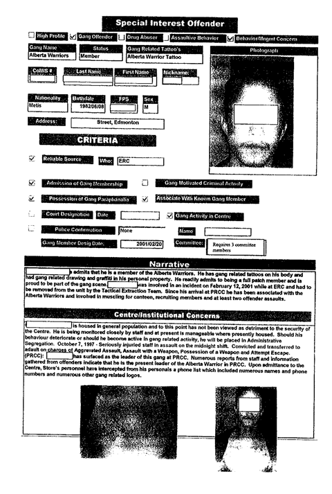 A government profil of the alleged leader of the Alberta Warriors at the Peace River Correctional Centre.
